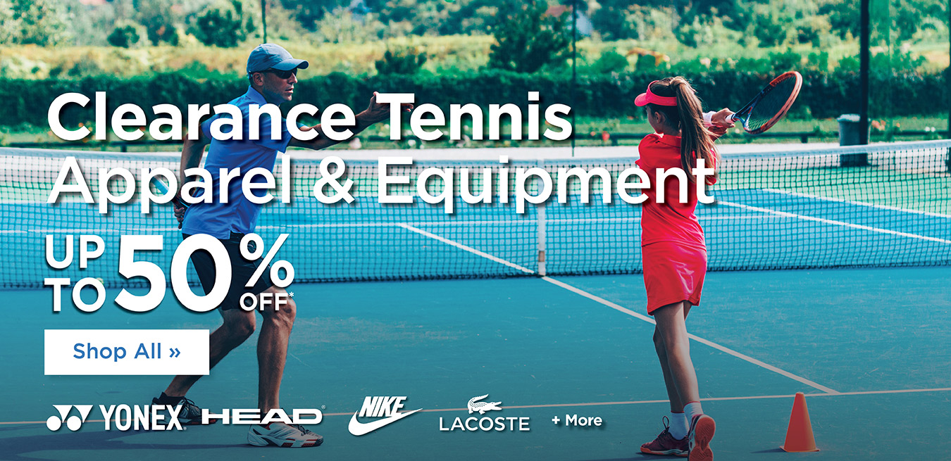 Summer Clearance - Up to 50% Off - Tennis
