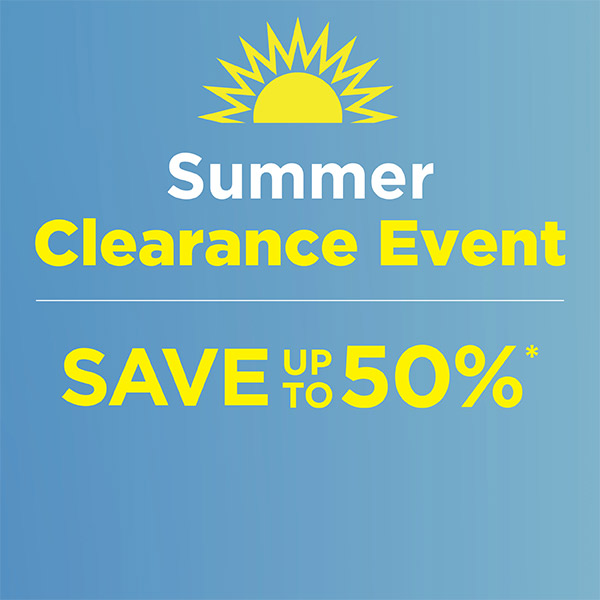 Summer Clearance - Up to 50% Off