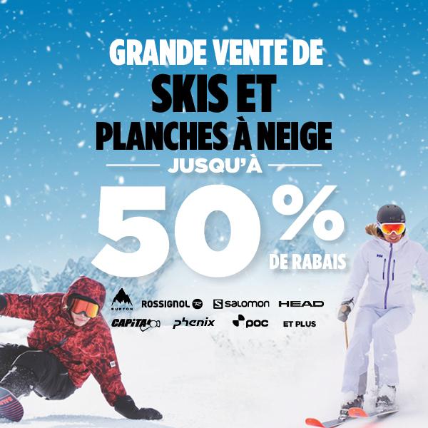 Grande vente de skis et planches à neige - Jusqu'à 50% de rabais