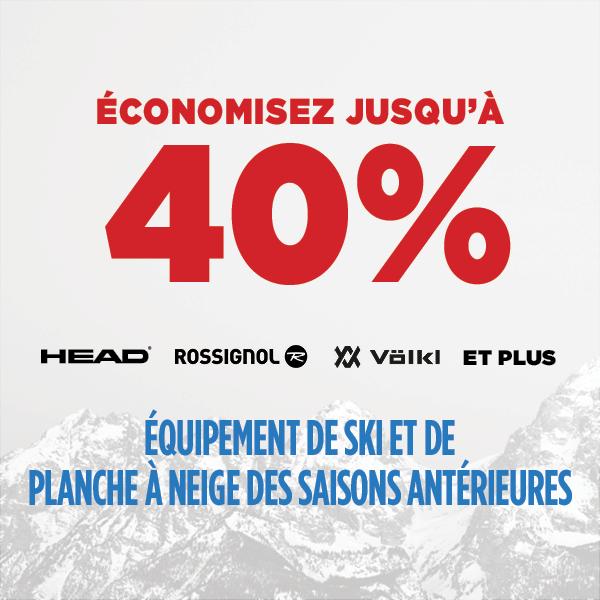 Économisez jusqu'à 40% de rabais Équipement de ski et de planche de saison précédentes