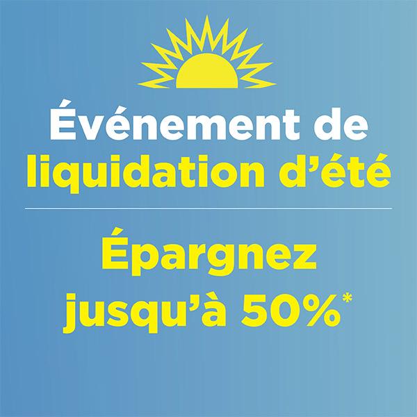Liquidation de l'été - Jusqu'à 50% de rabais