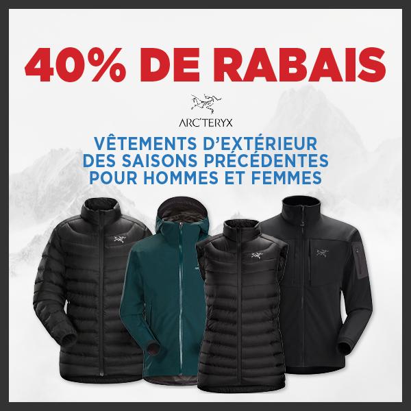 40% de rabais - Vêtements d'extérieur Arc'teryx pour hommes et femmes